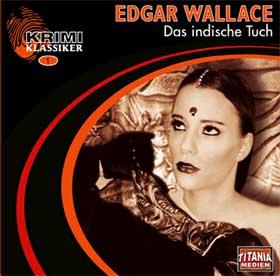 Edgar Wallace  Das indische Tuch bei HörNews.de